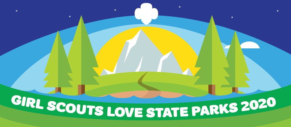 Girl Scouts Love State Parks Weekend 2020
